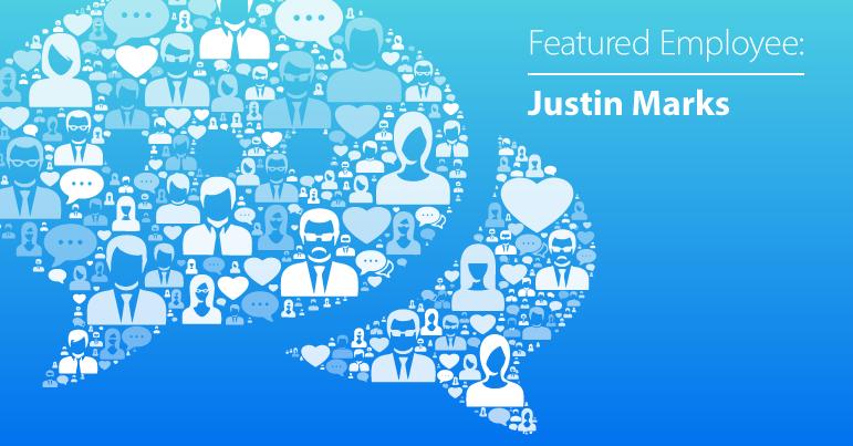 April Employee Spotlight: Justin Marks