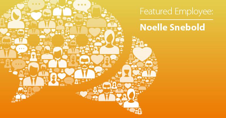 September Employee Spotlight: Noelle Snebold